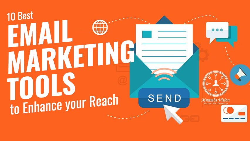 10 Best Email Marketing Tools to Enhance your Reach